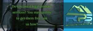 Probate, estate, Law, legal, legal services, Estate services, Probate services, customer services